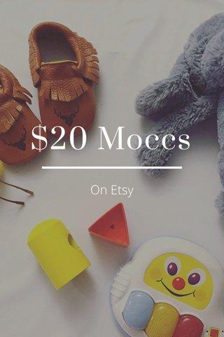 $20 Moccs On Etsy
