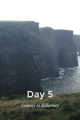 Day 5 Galway to Killarney
