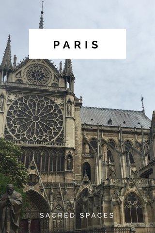 PARIS SACRED SPACES