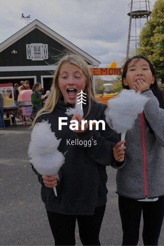 Farm Kellogg's