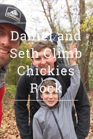 Daniel and Seth Climb Chickies Rock