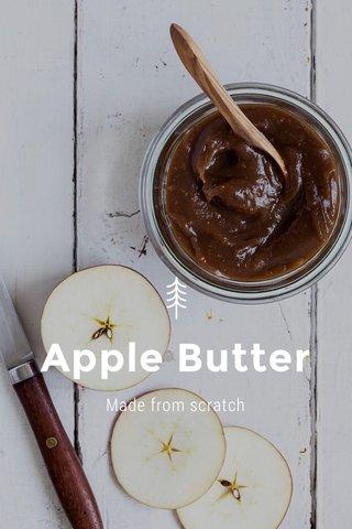 Apple Butter Made from scratch