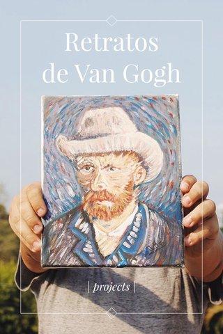 Retratos de Van Gogh   projects  