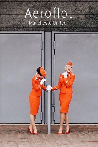 Aeroflot ManchesterUnited