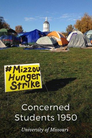 Concerned Students 1950 University of Missouri