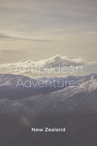Antipodean Adventures New Zealand