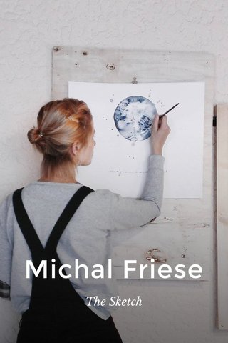 Michal Friese The Sketch