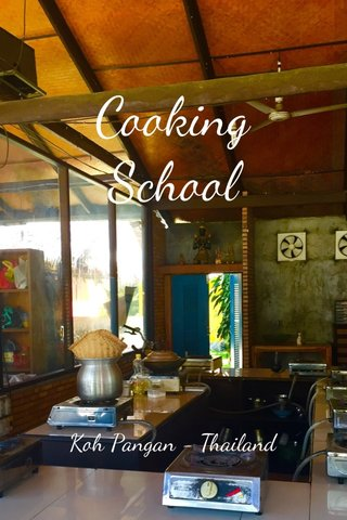 Cooking School Koh Pangan - Thailand