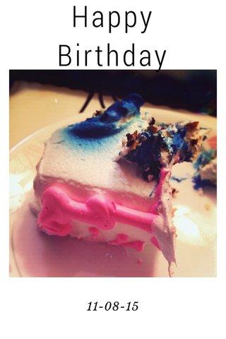 Happy Birthday 11-08-15