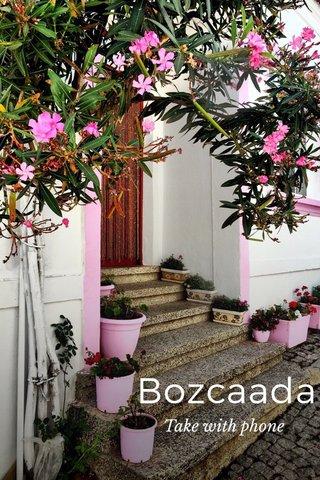Bozcaada Take with phone