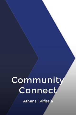 Community Connect Athens | Kifissia