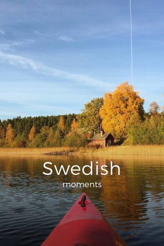 Swedish moments