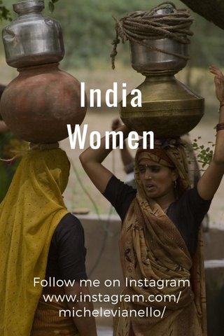 India Women Follow me on Instagram www.instagram.com/michelevianello/