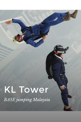 KL Tower BASE jumping Malaysia