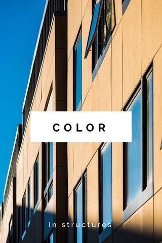 COLOR in structures