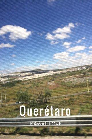 Querétaro KAWAII LOVE