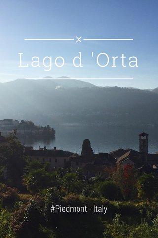 Lago d 'Orta #Piedmont - Italy
