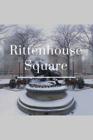 Rittenhouse Square Philadelphia's Treasure