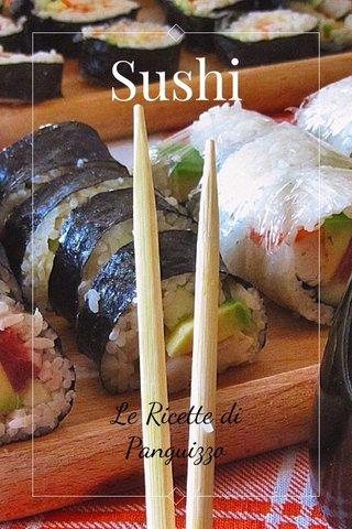 Sushi Le Ricette di Panguizzo