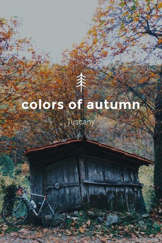colors of autumn Tuscany