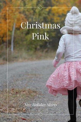Christmas Pink New Holiday Skirts
