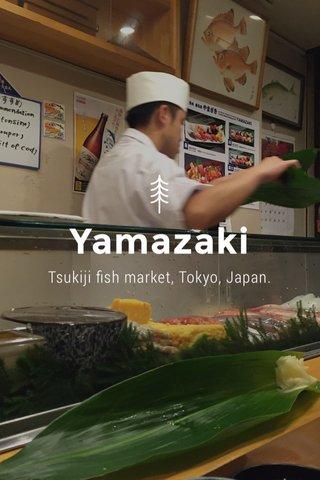 Yamazaki Tsukiji fish market, Tokyo, Japan.