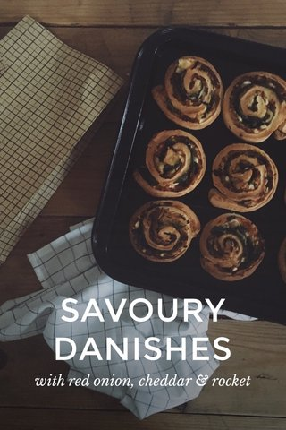 SAVOURY DANISHES with red onion, cheddar & rocket