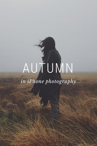 AUTUMN in iPhone photography