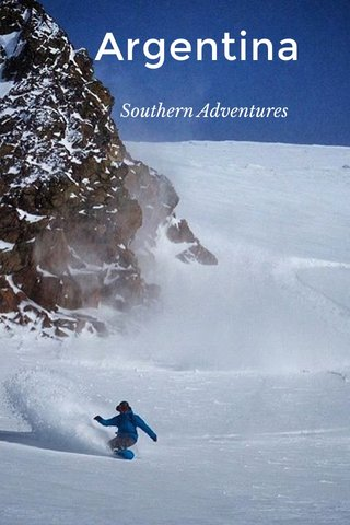 Argentina Southern Adventures