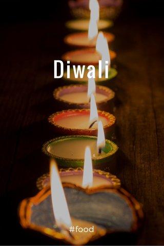 Diwali #food