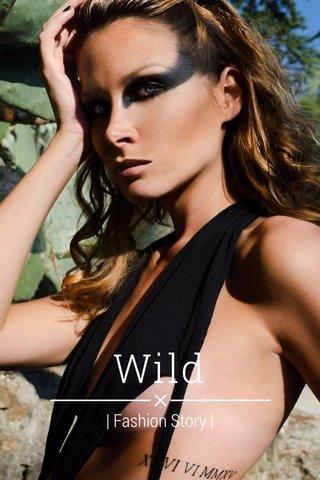 Wild | Fashion Story |