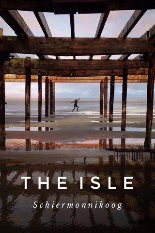 THE ISLE Schiermonnikoog