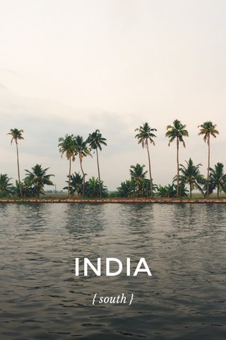 INDIA { south }