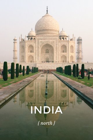 INDIA { north }