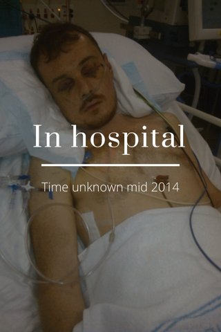In hospital Time unknown mid 2014