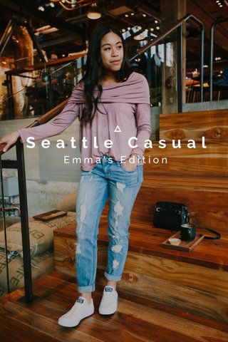 Seattle Casual Emma's Edition