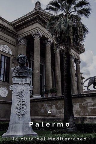 Palermo la città del Mediterraneo