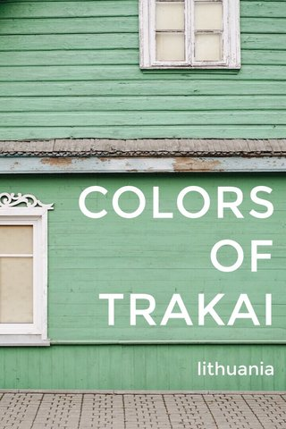 COLORS OF TRAKAI lithuania