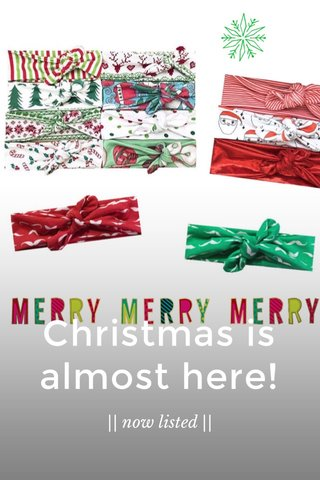 Christmas is almost here! || now listed ||