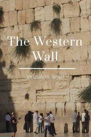 The Western Wall Jerusalem, Israel