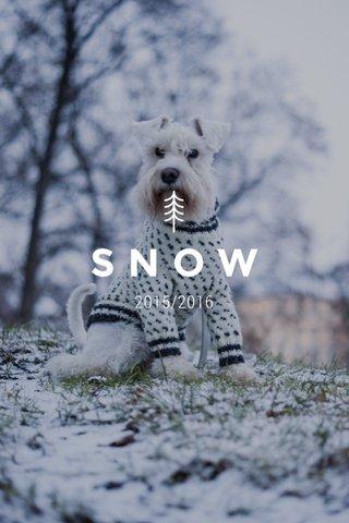 SNOW 2015/2016