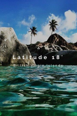 Latitude 18' British Virgin Islands