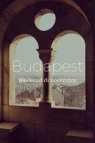 Budapest Weekend di novembre