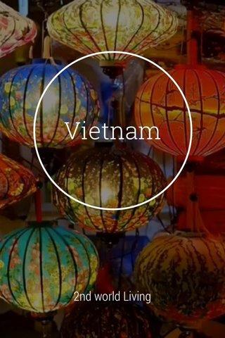 Vietnam 2nd world Living