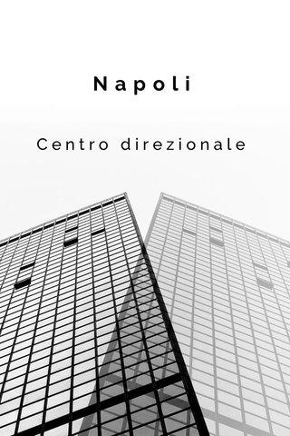 Napoli Centro direzionale