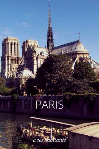 PARIS à ses habitants