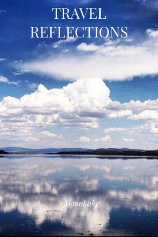 TRAVEL REFLECTIONS #MonoLake