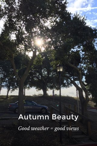 Autumn Beauty Good weather = good views