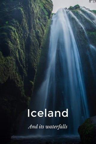 Iceland And its waterfalls