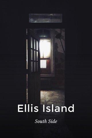 Ellis Island South Side